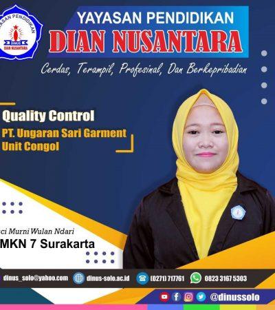 Success Story – Suci Murni Wulan NDari (Quality Control – PT Ungaran Sari Garment Unit Congol)