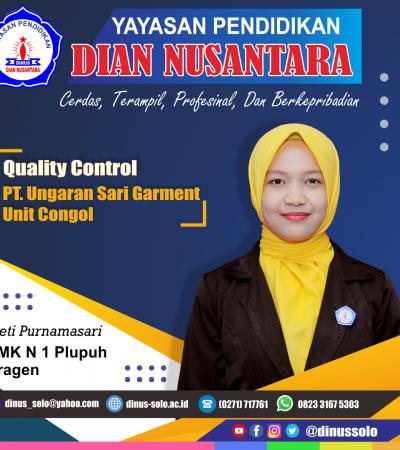 Success Story – Heti Purnamasari  ( Quality Control – PT Sari Ungaran Garment Unit Pringopus )